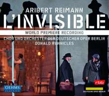 Aribert Reimann (geb. 1936): L'Invisible, 2 CDs