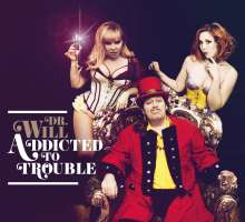 Dr. Will: Addicted to Trouble, CD
