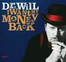 Dr. Will: I Want My Money Back, CD