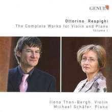 Ottorino Respighi (1879-1936): Sämtliche Werke für Violine & Klavier Vol.1, CD