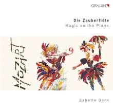 Babette Dorn - Die Zauberflöte - Magic on the Piano, CD