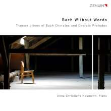 Anna Christiane Neumann - Bach Without Words, CD