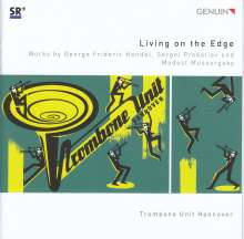 Trombone Unit Hannover - Living on the Edge, CD