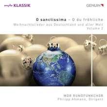 MDR Chor - O Sanctissima (Weihnachtslieder aus Deutschland und aller Welt Vol.2), CD