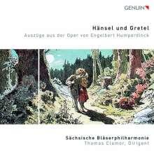 Engelbert Humperdinck (1854-1921): Hänsel & Gretel (Auszüge für Blechbläserensemble), CD