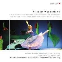 Roland Fister (geb. 1972): Alice im Wunderland, CD