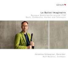 Jeremias Schwarzer - Le Ballet Imaginaire, CD