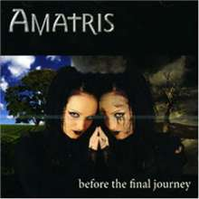 Amatris: Before The Final Journey, CD