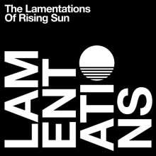 Rising Sun: The Lamentations Of Rising Sun, 2 LPs