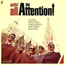 The Attention!: Gettin' All The Attention, LP