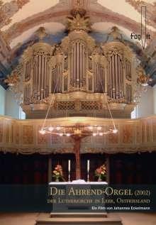 Die Ahrend-Orgel (2002) der Lutherkirche in Leer/Ostfriesl., DVD