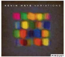 Kevin Hays (geb. 1968): Variations, CD