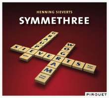 Henning Sieverts (geb. 1966): Symmethree, CD