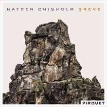 Hayden Chisholm (geb. 1975): Breve, CD