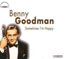 Benny Goodman (1909-1986): Sometimes I'm Happy, CD