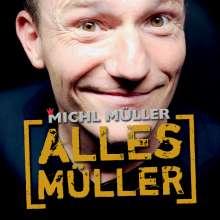 Michl Müller: Alles Müller, CD