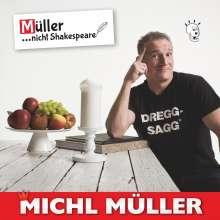 Michl Müller: Müller...nicht Shakespeare!, CD