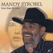 Mandy Strobel: From Then Till Now, CD
