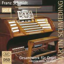 Franz Schmidt (1874-1939): Orgelwerke Vol.4, SACD