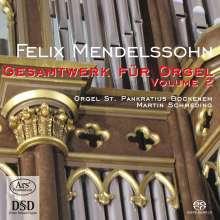 Felix Mendelssohn Bartholdy (1809-1847): Das Gesamtwerk für Orgel Vol.2, SACD