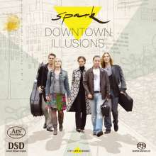 Spark - Downtown Illusions, Super Audio CD