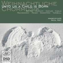 Amadeus-Chor - Unto Us A Child Is Born, Super Audio CD