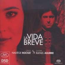 Nadege Rochat & Rafael Aguirre - La Vida Breve, SACD