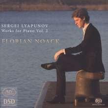 Sergei Lyapunov (1859-1924): Klavierwerke Vol.2, SACD