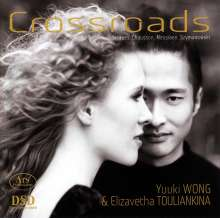 Yuuki Wong & Elizavetha Touliankina - Crossroads, Super Audio CD