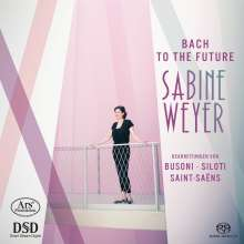 Sabine Weyer - Bach to the Future, Super Audio CD