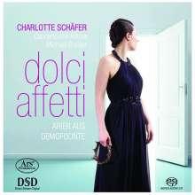 Charlotte Schäfer - Dolci Affetti (Arien aus dem Libretto Demofoonte), Super Audio CD