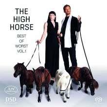 Stefanie Szanto - The High Horse (Best of Worst Vol.1), Super Audio CD