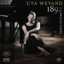Uta Weyand - 1892 Reflections, Super Audio CD