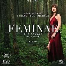 Lisa Maria Schachtschneider - Feminae, Super Audio CD