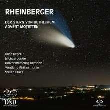 Josef Rheinberger (1839-1901): Der Stern von Bethlehem op.164, Super Audio CD