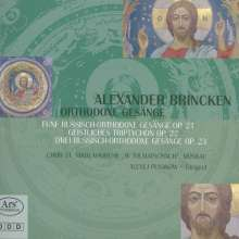 Alexander Brincken (geb. 1952): Russisch-Orthodoxe Gesänge, Super Audio CD