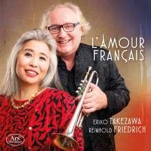 Reinhold Friedrich & Eriko Takezawa - L'Amour Francais, CD