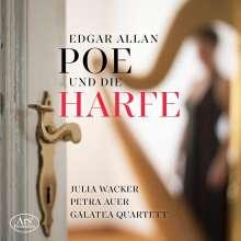 Julia Wacker - Edgar Allan Poe und die Harfe, CD