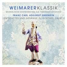 Weimarer Klassik - Franz Carl Adelbert Eberwein, CD