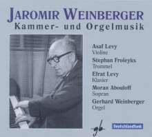 Jaromir Weinberger (1896-1967): Kammer- & Orgelmusik, 2 CDs