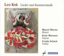 Leo Kok (1893-1992): Lieder, Kammermusik, Klavierwerke, CD