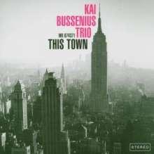 Kai Bussenius: This Town, CD
