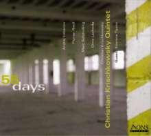 Christian Krischkowsky (geb. 1970): 55 Days, CD