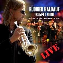 Rüdiger Baldauf (geb. 1961): Trumpet Night Live (CD + DVD), 1 CD und 1 DVD