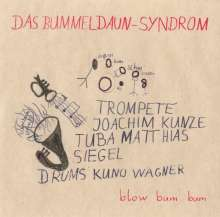 Bummeldaun-Syndrom: Blow Bum Bum, CD
