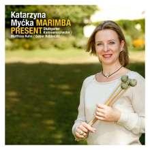 Katarzyna Mycka - Marimba Present, CD