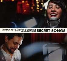 Miriam Ast & Victor Gutierrez: Secret Songs, CD