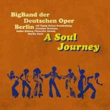 BigBand derr Deutschen Oper Berlin: A Soul Journey, CD