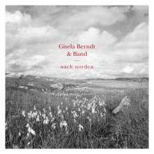 Gisela Berndt: Nach Norden, CD