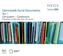 Darmstadt Aural Documents Box 1 - Composers - Conductors, 6 CDs